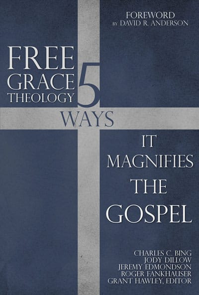 book cover free grace theology magnifies gospel